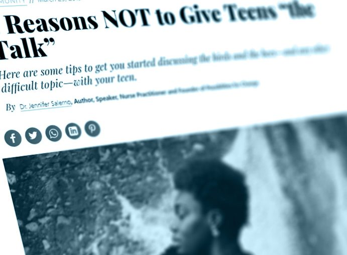 """3 Reasons NOT to Give Teens """"the Talk"""""""