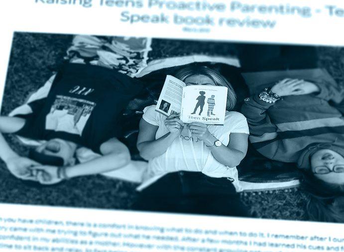 Raising Teens Proactive Parenting – Teen Speak book review